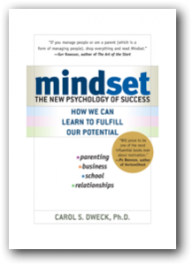 Mindset - by Stanford researcher Carol Dweck